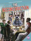 The Reconstruction Era by Susan M Latta (Hardback, 2014)