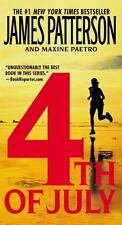 4th of July No. 4 by James Patterson and Maxine Paetro (2006, Paperback)