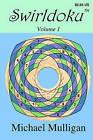 Swirldoku by Michael Mulligan (Paperback / softback, 2010)