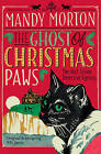 The Ghost of Christmas Paws by Mandy Morton (Paperback, 2016)