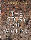 The Story of Writing: Alphabets, Hieroglyphs and Pictograms by Andrew Robinson (Paperback, 2000)