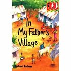 In My Father's Village by Michael Palmer (Paperback, 1992)