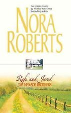 Rafe and Jared: The Mackade Brothers by Nora Roberts (2004, Paperback)