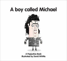 A Boy Called Michael (Popjustice Idols Series), , Excellent Book