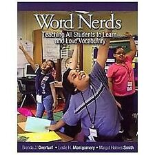 Word Nerds : Teaching All Students to Learn and Love Vocabulary by Margot...