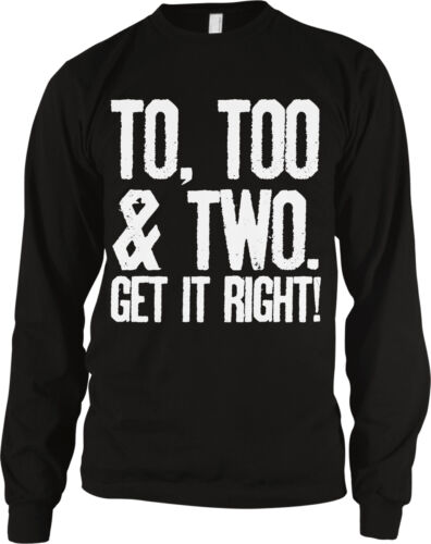 To Too Two Get It Right Grammar Correct Word Difference Text Know Men/'s Thermal