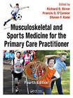 Musculoskeletal and Sports Medicine for the Primary Care Practitioner by Apple Academic Press Inc. (Hardback, 2016)