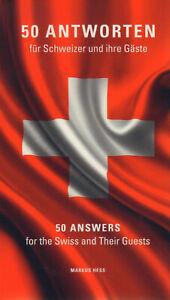 MARKUS-HESS-50-Antworten-fuer-Schweizer-und-ihre-Gaeste-TB
