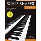 Frederick Stocken: Scale Shapes For Piano - Grade 3 (Revised Edition) by Frederick Stocken (Paperback, 2001)
