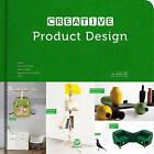 Creative Product Design by Gingko Press, Inc (Hardback, 2014)