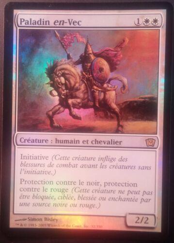 Paladin-en-Vec VF PREMIUM FOIL French Ninth Paladin en-Vec Magic mtg