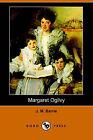 Margaret Ogilvy (Dodo Press) by James Matthew Barrie (Paperback / softback, 2006)