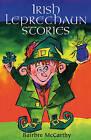 Irish Leprechaun Stories by Bairbre McCarthy (Paperback, 1998)