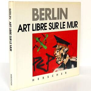 Berlin-Art-libre-sur-le-mur-Hermann-WALDENBURG-Herscher-1990