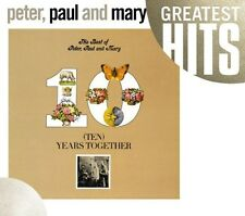 Peter, Paul and Mary - Best of Peter Paul & Mary: Ten Years Together [New CD]