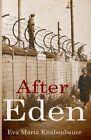 After Eden by Eva Maria Knabenbauer (Paperback, 2014)