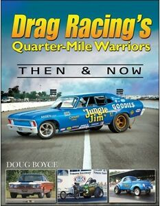 Drag-Racing-039-s-Quarter-Mile-Warriors-Then-amp-Now-Book-CT528