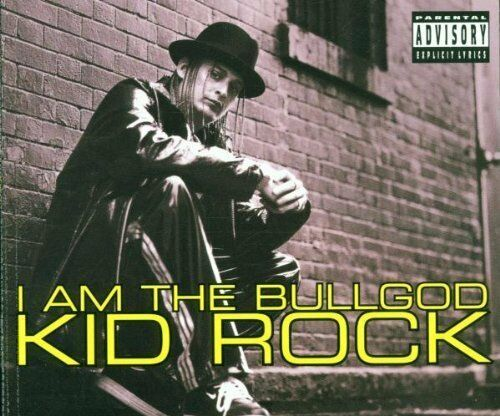 Kid Rock | Single-CD | I am the bullgod / Where You At Rock (1998)