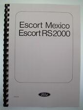 Mexico & RS 2000 Supplementary Workshop Manual Mk1 Escort AVO Brand Spanking New