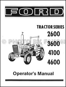 1975 1981 ford tractor owner manual 2600 3600 4100 4600 operators rh ebay com Ford 4600 Tractor Parts Diagram ford 4600 tractor owner's manual