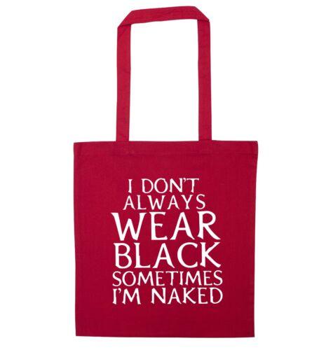 I don/'t always wear black tote bag goth alt vampire bat emo mosher funny 4634