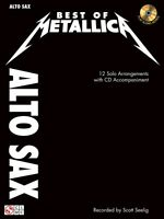 Best Of Metallica For Alto Sax 12 Solo Arrangements With Cd Accompanim 002501332