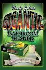 Uncle John's Gigantic Bathroom Reader by Bathroom Readers' Institute Staff (2006, Hardcover)