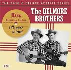 Fifty Miles to Travel by The Delmore Brothers (CD, Oct-2005, Ace (Label))