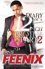 Diary of a 12 Inch Brotha! 2: Niagara's Revenge! by Dante' Feenix (Paperback / softback, 2014)