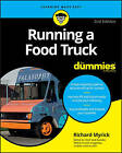 Running a Food Truck for Dummies, 2nd Edition by Richard Myrick (Paperback, 2016)