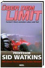 Über dem Limit, Formel 1 Stars zwischen Leben und Tod  (F1 Arzt Prof.Sid Watkins