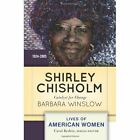 Shirley Chisholm: Catalyst for Change by Barbara Winslow (Paperback, 2013)