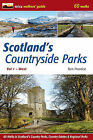 Scotland's Countryside Parks: 60 Walks in Scotland's Country Parks, Country Estates & Regional Parks: v. 2: West by Tom Prentice (Paperback, 2012)