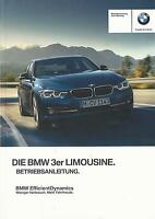 BMW 3er F30 Betriebsanleitung 2015 2016 Bedienungsanleitung Handbuch Bordbuch BA