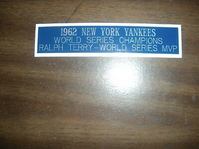 1962 New York Yankees (ws Champions) Engraved Nameplate For Photo/display/poster Clients First