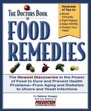 The Doctors Book of Food Remedies : The Newest Discoveries in the Power of Food