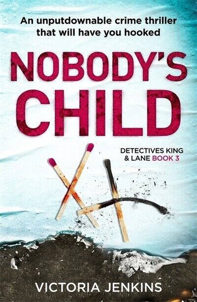 King and Lane: Nobody's child by Victoria Jenkins (Paperback / softback)