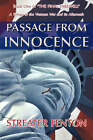 Passage from Innocence by Streater Fenton (Paperback / softback, 2007)