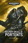 Silver Skulls: Portents by S. P. Cawkwell (Paperback, 2015)