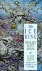 The Ice King by Michael Scott Rohan (Paperback, 1994)