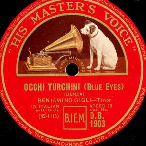 BENIAMINO-GIGLI-TENOR-Occhi-turchini-Schubert-Serenata-78rpm-G3114