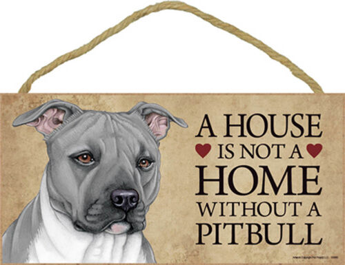 Pitbull Wood Dog Sign Wall Plaque Photo Display 5 x 10 House Is Not A Home ...
