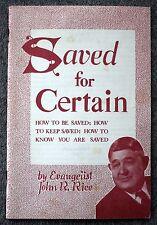 SAVED FOR CERTAIN God CHURCH Religion BAPTIST EVANGELIST John Rice SWORD OF LORD