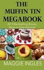 Muffin Tin Megabook by Maggie Ingles (Paperback / softback, 2013)