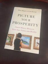 Picture Your Prosperity by Ellen Rogin & Lisa Kueng Autographed by Lisa Kueng