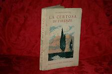 La Certosa di Firenze G. Bacchi Autografato ed Illustrato da G. Giannini 1930