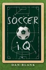 SoccerIQ : Things That Smart Players Do by Dan Blank (2012, Paperback)