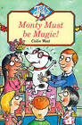 Monty Must be Magic! (Jets) by Colin West (Paperback, 1993)