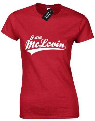 Je suis MCLOVIN femme t shirt superbad amusant nom film culte casual cadeau top