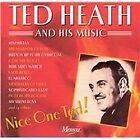 Ted Heath - Nice One Ted (2002)
